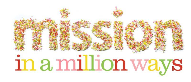 Mission in a million ways